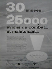6/1961 PUB REPUBLIC AVIATION F-105D THUNDERCHIEF US AIR FORCE ORIGINAL FRENCH AD