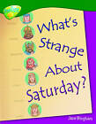 Oxford Reading Tree: Level 12: Treetops Non-Fiction: What's Strange About Saturday? by Jane M. Bingham (Paperback, 2005)