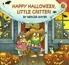 Happy Halloween Little Critter 9780060539719 by Mercer Mayer Paperback