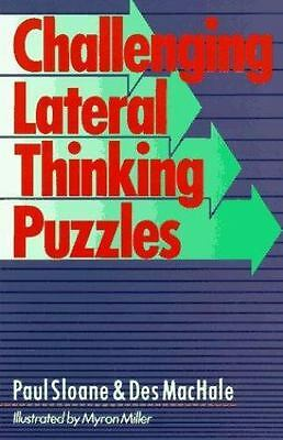 Challenging Lateral Thinking Puzzles Sloane, Paul, MacHale, Des Paperback Book