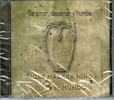 Jose Madera Nino 3er Mundo De Amor y Desamor y Rumba  BRAND NEW SEALED CD