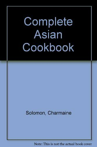 Complete Asian Cookbook by Solomon, Charmaine 0711202095 The Cheap Fast Free