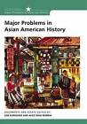 Major Problems in Asian American History: Documents and Essays by Lon Kurashige, Alice Yang, Thomas G. Paterson (Paperback, 2002)
