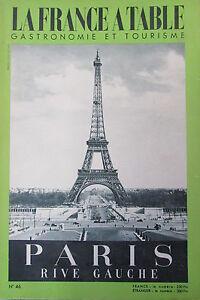 Gastronomia-Turismo-Folklore-Rivista-Francia-Tavolo-1954-N-46-Parigi-Rive-Lato