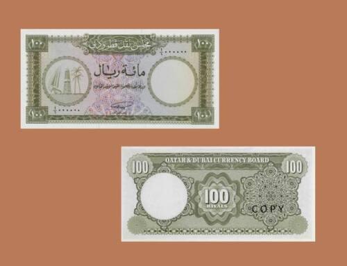 Qatar /& Dubai 100 Riyals  UNC Reproductions