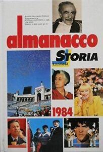 Almanacco-Storia-Illustrata-1984-Aa-Vv-Arnoldo-Mondadori-Editore-1984