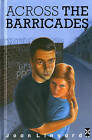 Across The Barricades by Joan Lingard (Hardback, 1975)