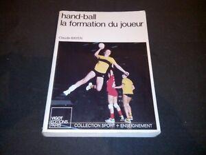 Hand-ball : La formation du joueur - Claude Bayer - Vigot (1987)