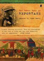 The Faber Book of Reportage,John Carey