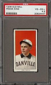 Rare 1909-11 T206 Frank King Old Mill Southern League Danville PSA 4.5 VG-EX +
