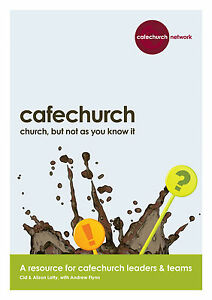 Cafechurch-Church-but-not-as-you-know-it-resource-booklet