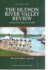 Hudson River Valley Review- Autumn 2011-War In The Valley 1775-1783-New Unused