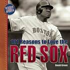 101 Reasons to Love the Red Sox: And 10 Reasons to Hate the Yankees by David Green (Hardback, 2008)