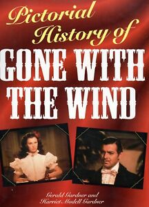 Pictorial-History-of-Gone-With-the-Wind-G-Gardner-amp-H-M-Gardner-Book