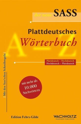 Plattdeutsches Wörterbuch Thies Heinrich|Kahl Der neue Sass Heinrich
