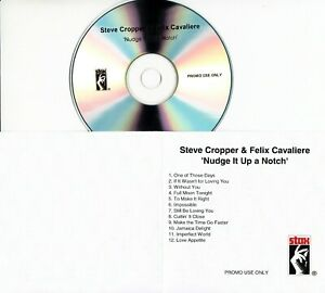 STEVE-CROPPER-amp-FELIX-CAVALIERE-Nudge-It-Up-A-Notch-2008-UK-12-trk-promo-test-CD