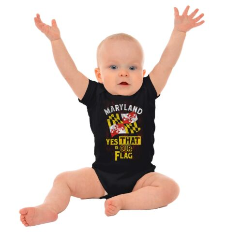 Maryland Yes That Is Our Flag MD State Pride Souvenir Gift Romper Bodysuit
