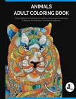Animals Adult Coloring Book: A Coloring Book for Adults Featuring Stress Relieving Animal Designs & Patterns for Relaxation, Inspiration & Happiness by Lifestyle Dezign Coloring (Paperback / softback, 2016)