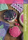 Twenty to Make: Crocheted Purses by Anna Nikipirowicz (Paperback, 2015)