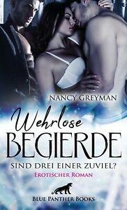 Wehrlose-Begierde-Sind-drei-einer-zuviel-Erotischer-Roman-von-Nancy-Greyman