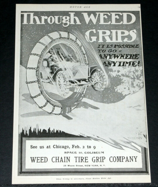 1907 OLD MAGAZINE PRINT AD, WEED AUTOMOBILE TIRE CHAIN GRIPS, ANYWHERE ANYTIME!