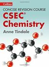 Chemistry - A Concise Revision Course for CSEC by Anne Tindale (Paperback, 2016)