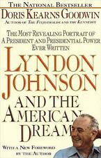 Lyndon Johnson and the American Dream: The Most Revealing Portrait of a Presiden
