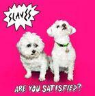 Are You Satisfied? by Slaves (England) (Vinyl, Jun-2015, Virgin EMI (Universal UK))