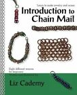 Introduction to Chain Mail by Liz Cademy (Paperback / softback, 2013)