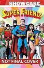 Showcase Presents: Volume 1: Super Friends by E. Nelson Bridwell (Paperback, 2014)