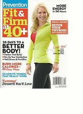 PREVENTION, 2013  (FIT & FIRM AT 40 + * 28 DAYS TO A BETTER BODY 1 * 99 EASY WAY