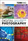 Digital Photography an Introduction by Ang Tom 0241257085 The Cheap Fast