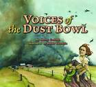 Voices of the Dust Bowl by Sherry Garland (Hardback, 2012)