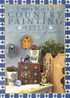 Emma Hunk's Country Painting Style: 20 Decorative Painting Projects by Emma Hunk (Paperback, 2001)