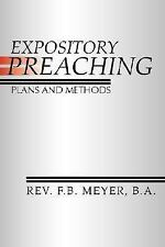 Expository Preaching; Plans and Methods: