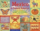 Mexico and Central America : A Fiesta of Cultures, Crafts, and Activities for Ages 8-12 by Mary C. Turck (2004, Paperback)