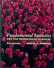 Fundamental Statistics for the Behavioral Sciences by David C. Howell (Hardback, 1998)