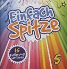 Einfach spitze Vol.5-15 Knallerlieder für Kinder von Various Artists (2012)