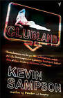 Clubland by Kevin Sampson (Paperback, 2014)