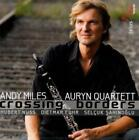 Crossing Borders von Andy Miles,Auryn Quartett (2010)