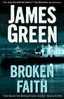 Broken Faith by James Green (Paperback, 2013)