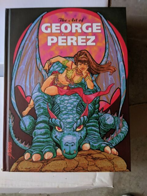 THE ART OF GEORGE PEREZ : HARDCOVER : FREE SHIPPING US
