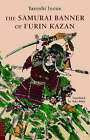The Samurai Banner of Furin Kazan by Yasushi Inoue (Paperback, 2005)