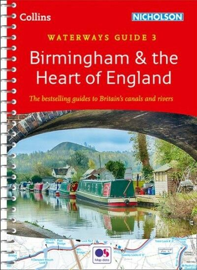 Birmingham & the Heart of England : Waterways Guide 3, Paperback by Collins M...