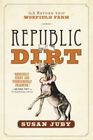 Republic Of Dirt (a Return To Woefield Farm) on sale