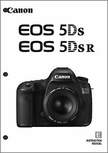 Canon EOS 5Ds EOS 5Dsr Digital Camera User Instruction Guide Manual