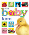 Happy Baby: Farm by Roger Priddy (Board book, 2010)