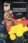 Schizophrenia The Bearded Lady Disease by J Michael Mahoney 9781410703460