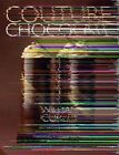 Couture Chocolate: A Masterclass in Chocolate by William Curley (Paperback / softback, 2013)