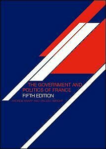 NEW-BOOK-The-Government-and-Politics-of-France-by-Andrew-Knapp-2006